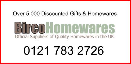Over 5,000 Discounted Gifts & Homewares 0121 783 2726